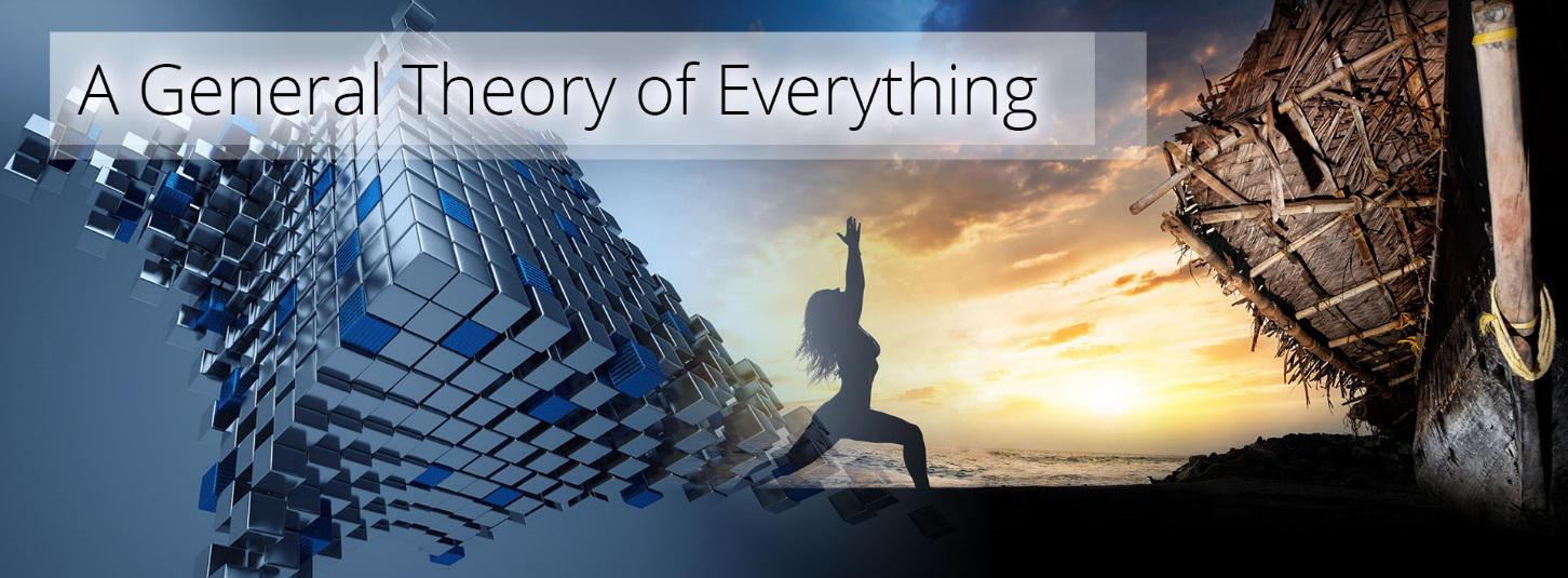 A General Theory of Everything