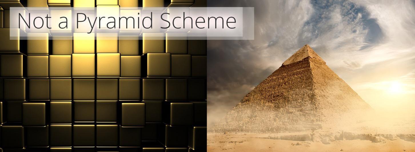 Not a Pyramid Scheme