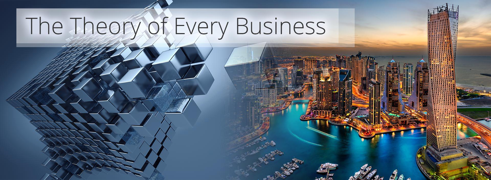 The Theory of Every Business 2.02